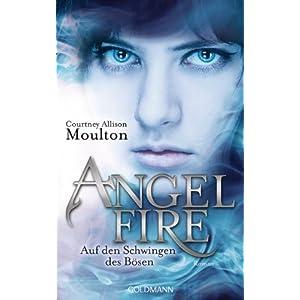 Angelfire - Auf den Schwingen des Bösen: Roman