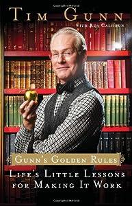 """Cover of """"Gunn's Golden Rules: Life's Lit..."""
