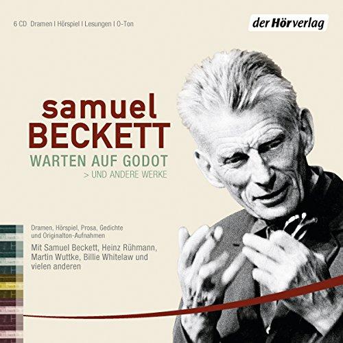 Samuel  Becket - Warten auf Godot und andere Werke (der hörverlag)