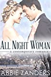 All Night Woman: A Contemporary Romance
