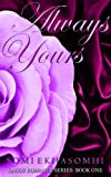 Always Yours (Lagos Romance Series)
