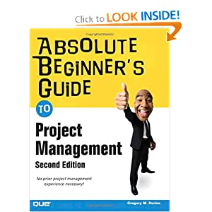 Absolute Beginner's Guide to Project Management (2nd Edition)