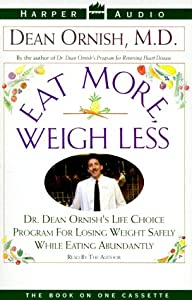 "Cover of ""Eat More, Weigh Less"""