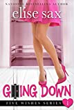 Going Down (Five Wishes - Book 1) (A Romantic Comedy) (Five Wishes)