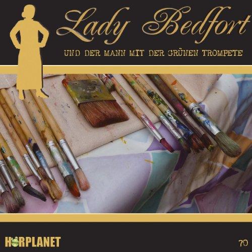 Lady Bedfort (70) und der Mann mit der grünen Trompete (Hörplanet)