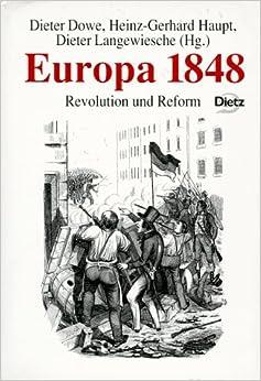 Europa 1848: Revolution und Reform (Reihe Politik- und