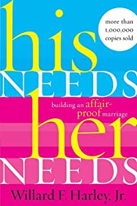 "Cover of ""His Needs Her Needs"""
