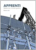 Apprenti, mémoires d\'avant-guerre par Bruno Loth