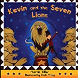 Kevin and the Seven Lions (Kevin's Books)