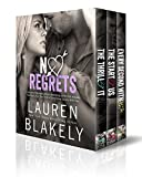 No Regrets Trilogy: The Thrill of It, The Start of Us, Every Second With You