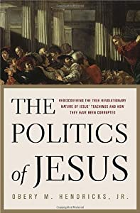"Cover of ""The Politics of Jesus : Redisco..."