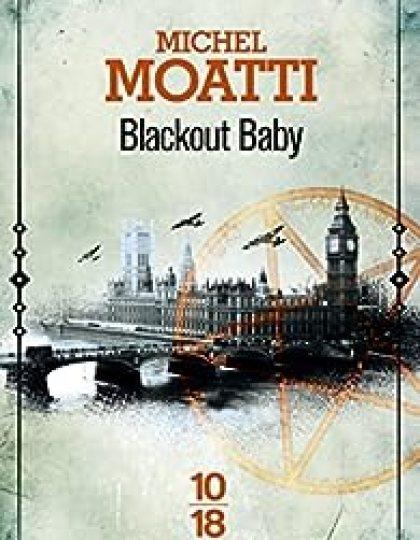 Blackout Baby - Michel Moatti 2016