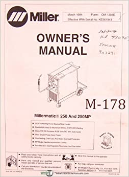 Miller Millermatic 250 and 250MP, Welding Power Source