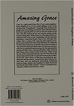 Amazing Grace--A Play in One Act: Mary Hoffman, Shay