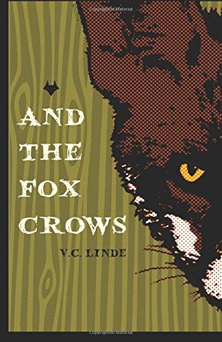 Book Cov er And The Fox Crows By V. C. Linde