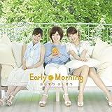 少しずつ 少しずつ [Single, CD+DVD, Maxi] / Early Morning (CD - 2011)