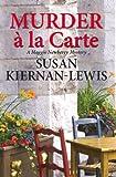 Murder à la Carte (The Maggie Newberry Mystery Series)