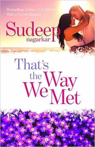 All Sudeep Nagarkar Books List : That's the Way We Met