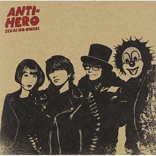 ANTI-HERO(アンタイヒーロー)初回限定盤A[CD+DVD(ANTI-HERO Music Video+メイキング映像)]をAmazonでチェック!
