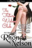 The Future Widows' Club (A Bless Her Heart Novel)