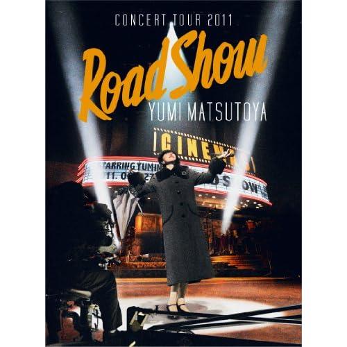 YUMI MATSUTOYA CONCERT TOUR 2011 Road Show [DVD]をAmazonでチェック!