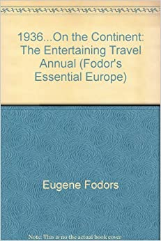 on the continent, Eugene Fodors