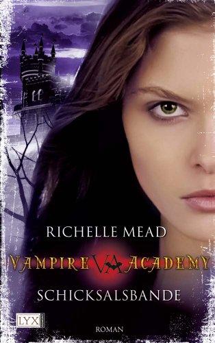 Vampire Academy: Schicksalsbande
