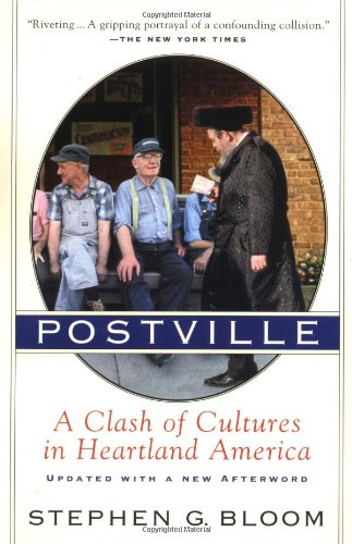 Postville: A Clash of Cultures in Heartland America: Stephen G. Bloom: 9780156013369: Amazon.com: Books