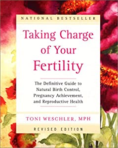 "Cover of ""Taking Charge of Your Fertility..."
