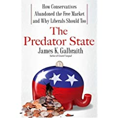 Front Cover of The Predator State by James K. Galbraith
