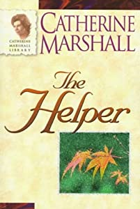 "Cover of ""The Helper (Catherine Marshall ..."