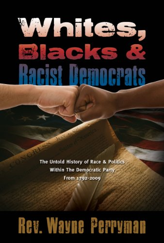 Whites, Blacks and Racist Democrats