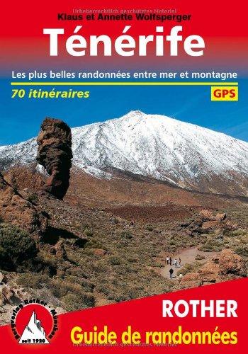 Tenerife : Les 70 plus belles randonnées entre mer et montagne, GPS