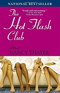 """Cover of """"The Hot Flash Club: A Novel"""""""
