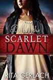 Before the Scarlet Dawn: Daughters of the Potomac, Book 1 (The Daughters of the Potomac)