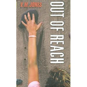 Out of Reach by Jones, V. M. published by Amazon Children's Publishing Hardcover