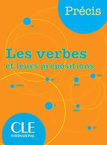 Les verbes et leurs pr positions I Chollet J M Robert