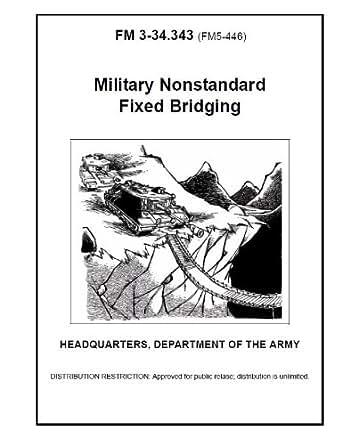 Amazon.com: Field Manual FM 3-34.343 (FM 5-446) Military