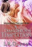 A Dangerous Temptation: Volume 1-3