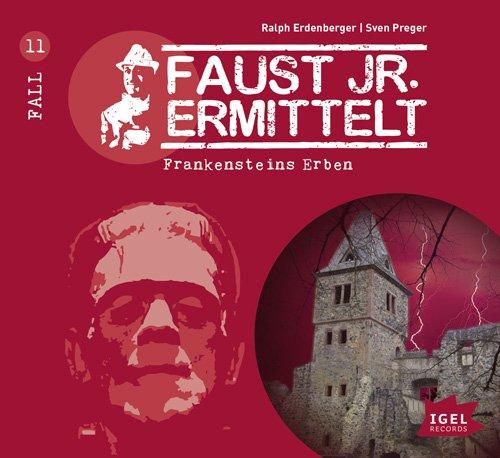 Faust Jr. Ermittelt (11) Frankensteins Erben
