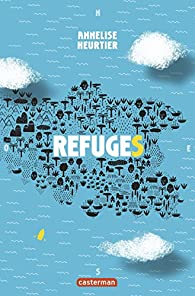 Refuges par Heurtier