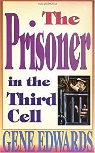"Cover of ""The Prisoner in the Third Cell ..."
