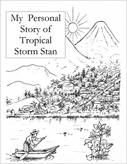 My Story of Hurricane Stan: Gilbert Kliman, Edward Oklan
