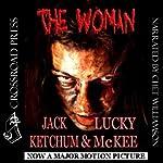 The Woman   Lucky McKee,Jack Ketchum