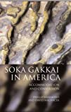 Soka Gakkai in America: Accommodation and Conversion