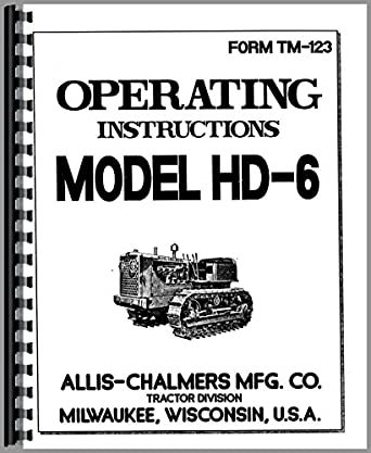 Allis Chalmers HD6 Crawler Operators Manual: Amazon.com