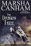 The Dragon Tree by Marsha Canham