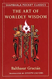 """Cover of """"The Art of Worldly Wisdom (Sham..."""