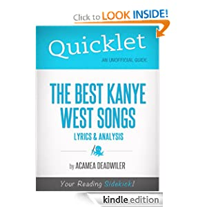 Quicklet on The Best Kanye West Songs: Lyrics and Analysis