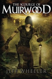 The Scourge of Muirwood (Legends of Muirwood)